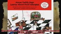 Nurse Teddy Bear Learns About Food Allergies Learn about food allergies in a school