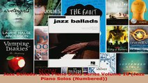 Read  Jazz Ballads Jazz Piano Solos Series Volume 10 Jazz Piano Solos Numbered PDF Free