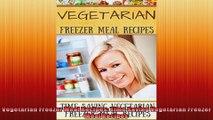Vegetarian Freezer Meal Recipes Time Saving Vegetarian Freezer Meal Recipes