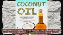 Coconut Oil Teach Me Everything I Need To Know About Coconut Oil In 30 Minutes Coconut