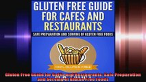 Gluten Free Guide for Cafés and Restaurants Safe Preparation and Serving of Gluten Free
