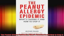 The Peanut Allergy Epidemic Whats Causing It and How to Stop It