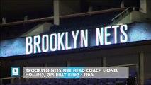 Brooklyn Nets fire head coach Lionel Hollins, GM Billy King