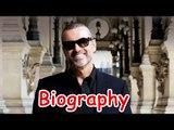 George Michael Biography