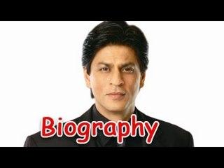 Shahrukh Khan - King Of Bollywood   Biography