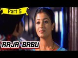 Raja Babu | Telugu Movie In Part 5/13 | Full HD