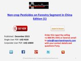 China Non-crop Pesticides Market on Forestry Segment Edition (1)