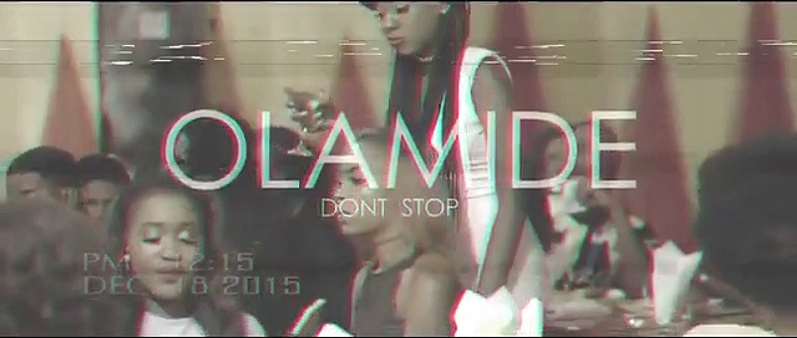 Olamide - Dont Stop [Official Video] HD