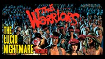 The Lucid Nightmare - The Warriors Review