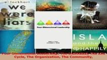 Read  FourDimensional Leadership The Individual The Life Cycle The Organization The Community Ebook Free