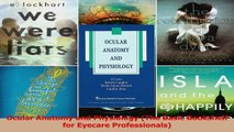 PDF Download  Ocular Anatomy and Physiology The Basic Bookshelf for Eyecare Professionals Read Online