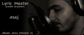 Lyric Master - Asaj (ALBUMI ASAJ) 2013