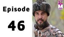 Dirilis Episode 46 Full on Hum Sitaray in High Quality