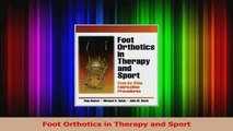 PDF Download  Foot Orthotics in Therapy and Sport Download Online