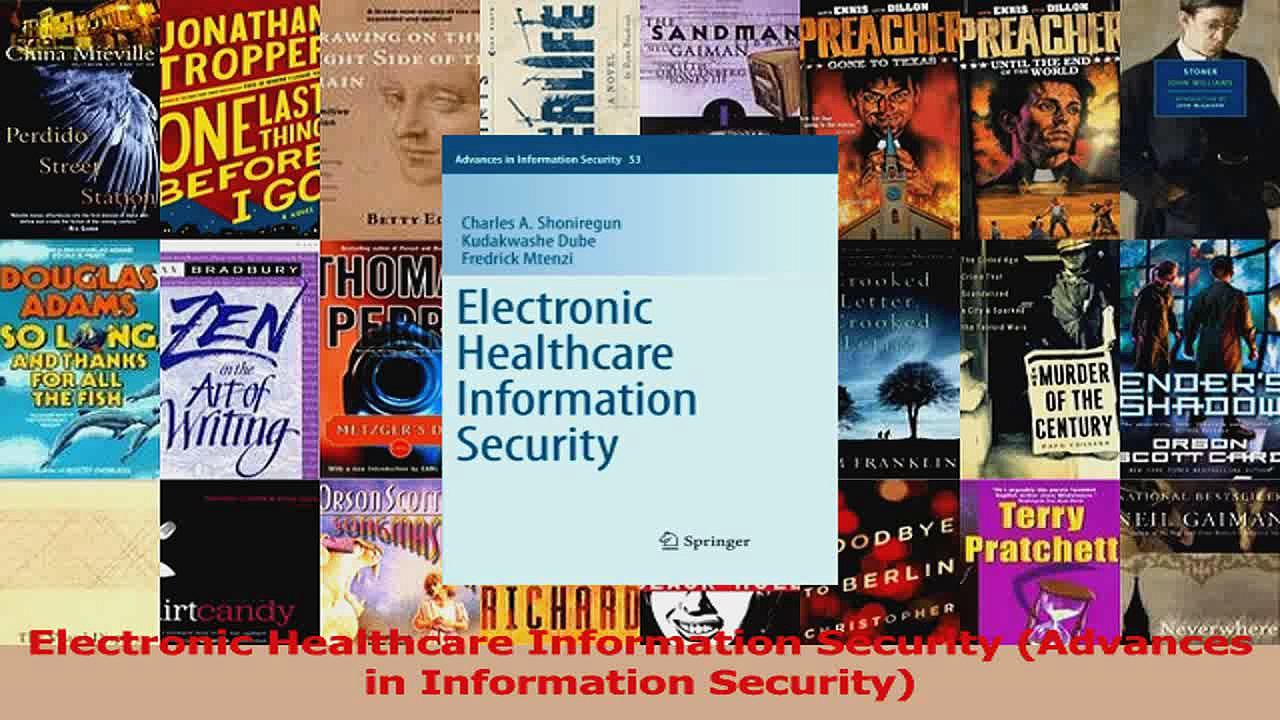 Read  Electronic Healthcare Information Security Advances in Information Security Ebook Free