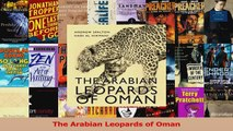 Read  The Arabian Leopards of Oman PDF Online