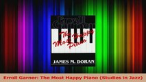 PDF Download  Erroll Garner The Most Happy Piano Studies in Jazz PDF Online