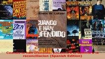 Read  Cuando le han ofendido Encuentre el camino a la reconciliacion Spanish Edition Ebook Free