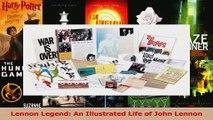 PDF Download  Lennon Legend An Illustrated Life of John Lennon Read Online
