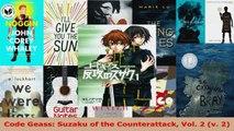 Read  Code Geass Suzaku of the Counterattack Vol 2 v 2 PDF Free