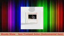 Read  Woody Shaw  Jazz Trumpet Solos Instrumental Jazz Ebook Free