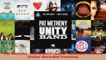 Download  Pat Metheny  Unity Band Guitar Recorded Version Guitar Recorded Versions PDF Online