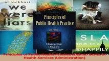 Read  Principles of Public Health Practice Delmar Series in Health Services Administration Ebook Free