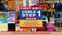 Le Tao Bhushan Vikass First Aid for the USMLE Step 1 2013 First Aid USMLE Paperback PDF