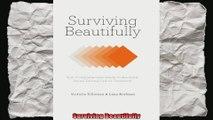 Surviving Beautifully