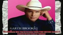 The Ultimate Hits Garth Brooks RARE PINK EDITION Susan G Komen Breast Cancer Edition