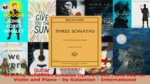 Download  Brahms Johannes Sonatas Op 78  100  and 108 for Violin and Piano  by Galamian  PDF Online