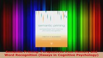 Download  Semantic Priming Perspectives from Memory and Word Recognition Essays in Cognitive Ebook Free