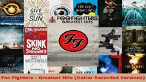 Download  Foo Fighters  Greatest Hits Guitar Recorded Versions EBooks Online