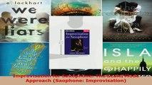 Read  Improvisation for Saxophone The ScaleMode Approach Saophone Improvisation EBooks Online