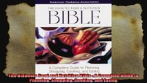 The Diabetes Food and Nutrition Bible  A Complete Guide to Planning Shopping Cooking and