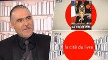 """La Cité du Livre : François Durpaire, co-auteur de """"La Présidente"""""""