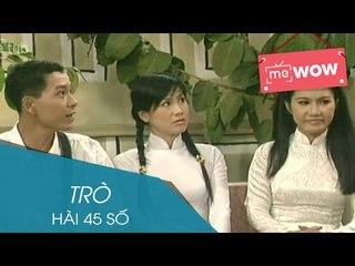 Hài - Trò - Hài 45 Số - meWOW