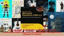 Download  Success with Microsoft Dynamics CRM 40 Implementing Customer Relationship Management PDF Online