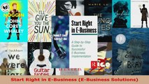 Read  Start Right in EBusiness EBusiness Solutions Ebook Free