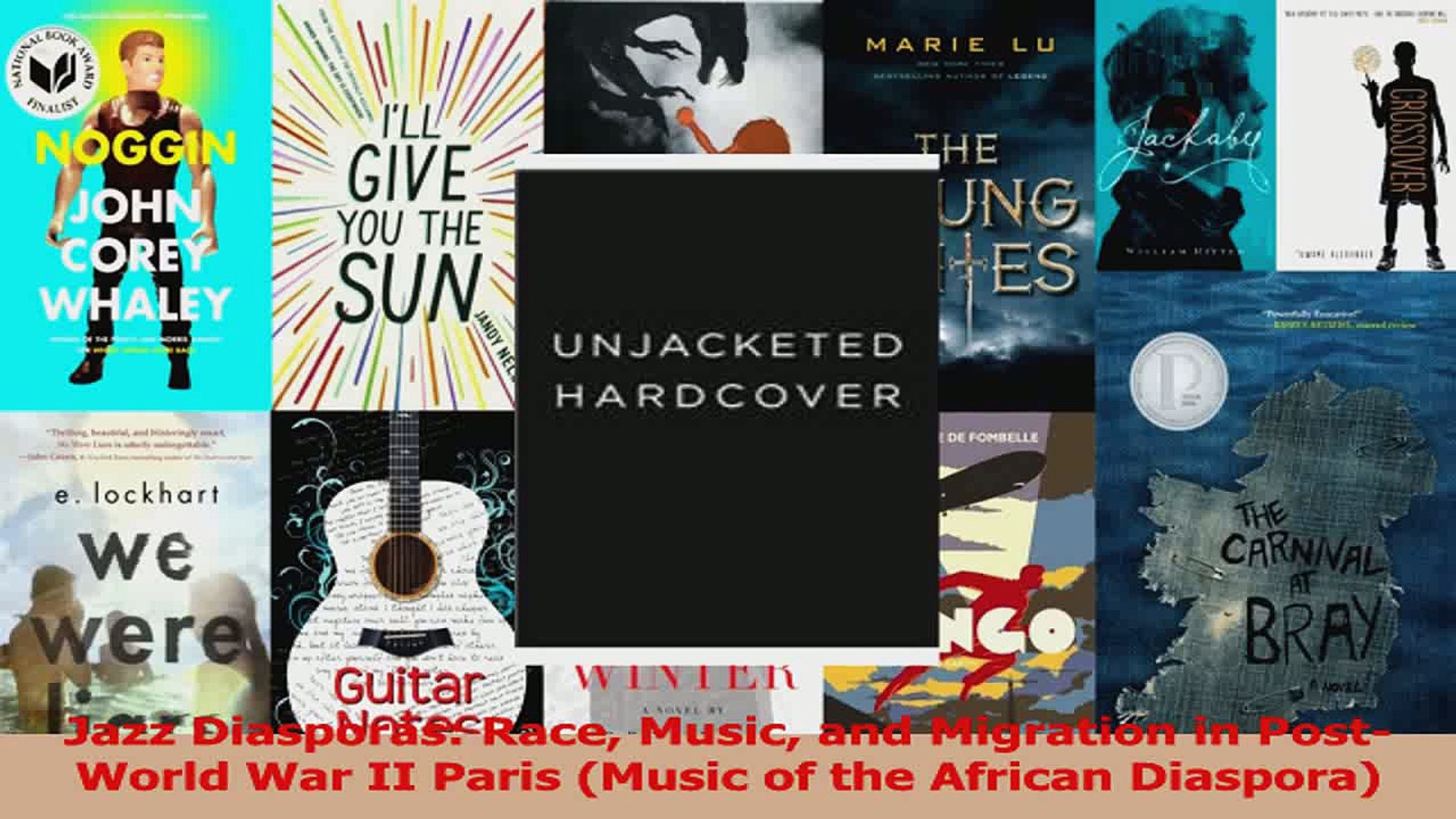 PDF Download  Jazz Diasporas Race Music and Migration in PostWorld War II Paris Music of the African