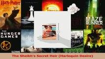 Read  The Sheikhs Secret Heir Harlequin Desire Ebook Free