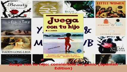PDF Download  Juega con tu hijo conviértelo en genio Spanish Edition Read Online