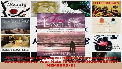 PDF Download  The Five Love Languages How to Express Heartfelt Commitment to Your Mate 5 LOVE PDF Online
