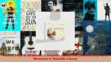 PDF Download  Maternity  Womens Health Care 9e Maternity and Womens Health Care Read Full Ebook
