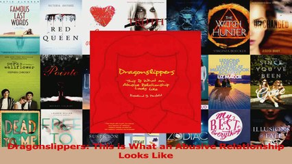 PDF Download  Dragonslippers This is What an Abusive Relationship Looks Like Download Online