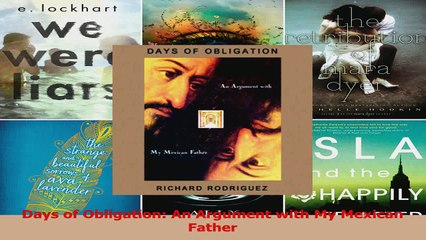 PDF Download  Days of Obligation An Argument with My Mexican Father Download Full Ebook