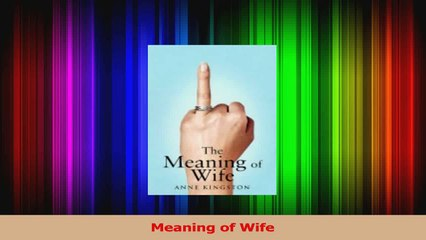 PDF Download  Meaning of Wife Download Online