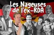 Salut les Baigneurs #6 - Les Nageuses de l'ex-RDA