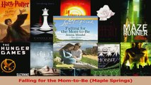 Download  Falling for the MomtoBe Maple Springs PDF Online