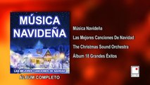 The Christmas Sound Orchestra - Las Mejores Canciones De Navidad - 18 Éxitos - Álbum Completo